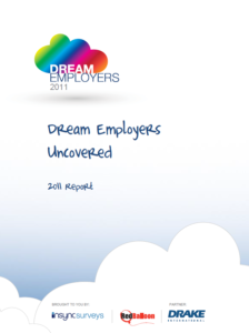 Dream Employers Uncovered Report